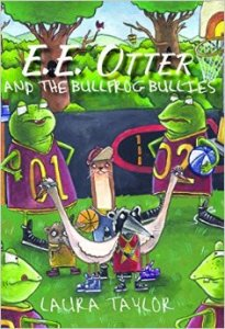 Laura's E.E. Otter and the Bullfrog Bullies